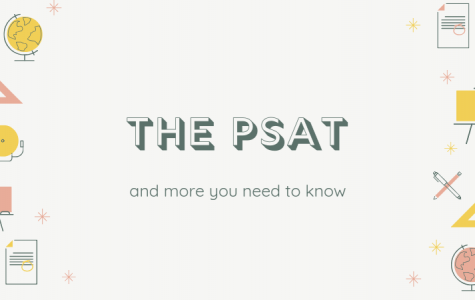 What You Need to Know about the PSAT