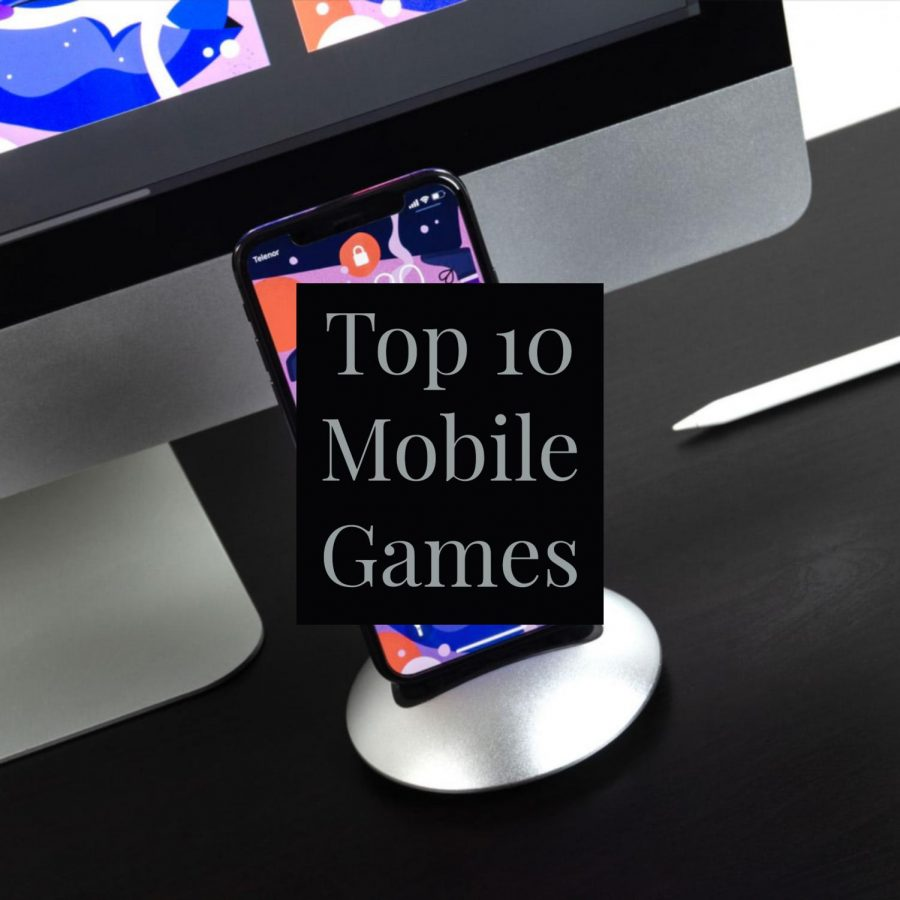 Top+10+Best+Mobile+Games