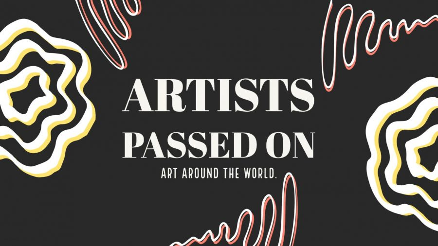 Art Around The World: Artists We Lost