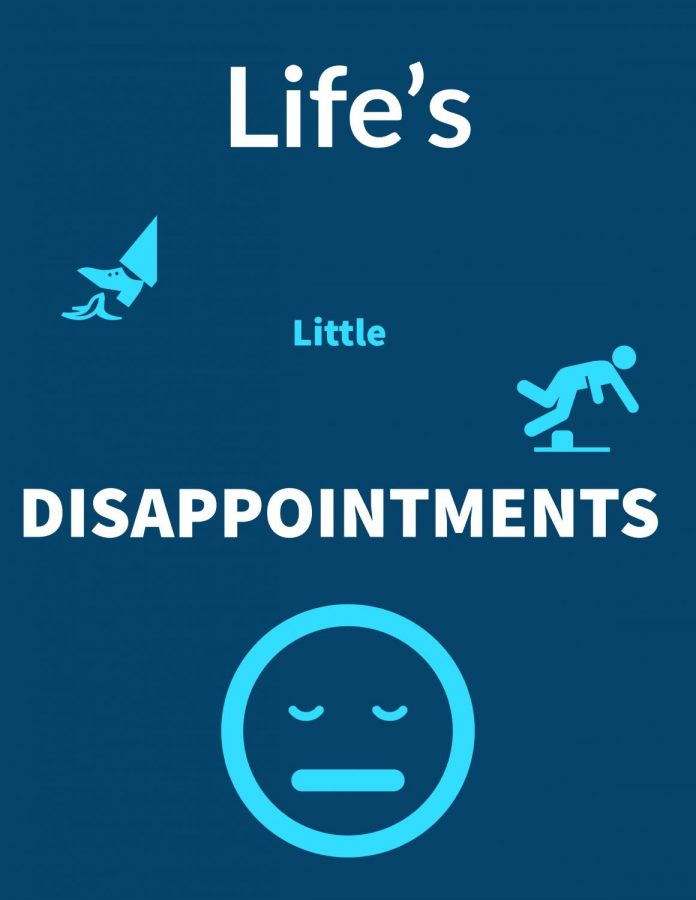 Life's Little Disappointments