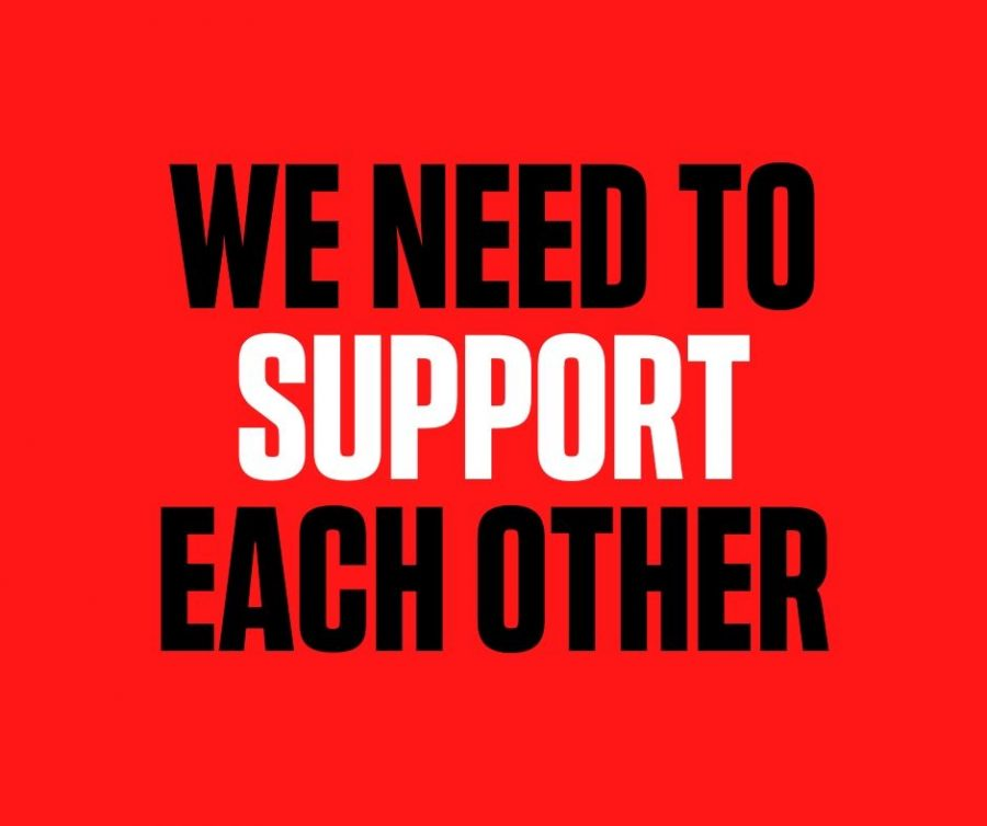 With all that is going on, we should not be dragging each other down, we should be helping one another.