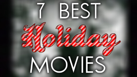 C. Lentz breaks down his top 7 best holiday movies.